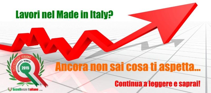 Lavori nel Made in Italy? Non sai cosa ti aspetta!